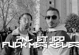 PNL – Fuck mes rêves (English lyrics)