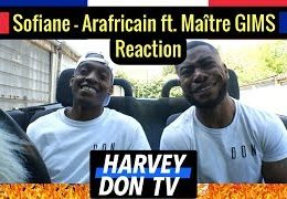 Harvey Don TV – Sofiane, Maitre Gims – Arafricain // Reaction