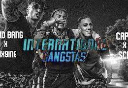 FARID BANG & CAPO – International Gangstas ft. 6IX9INE & SCH (Deutsche Übersetzung SCH vers)