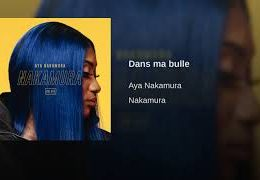 AYA NAKAMURA – Dans ma bulle (English lyrics)